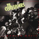 The Cute Lepers, Can't Stand Modern Music