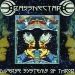 Bassnectar, Diverse Systems of Throb