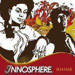 Innosphere, Shine