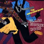 Greg Kihn, Glass House Rock