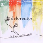 Delorentos, In Love With Detail