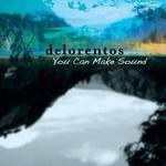 Delorentos, You Can Make Sound