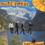 Muff Potter, Gute Aussicht