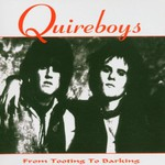 The Quireboys, From Tooting to Barking
