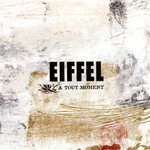Eiffel, A tout moment