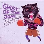Ghost of Tom Joad, Matterhorn