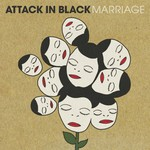 Attack in Black, Marriage