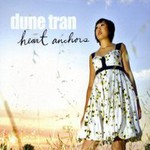 Dune Tran, Heart Anchors