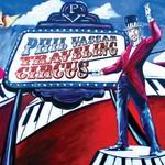 Phil Vassar, Traveling Circus