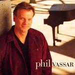Phil Vassar, Phil Vassar