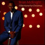 Brian McKnight, I'll Be Home For Christmas
