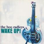 The Boo Radleys, Wake Up! mp3