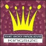 The Boo Radleys, Kingsize