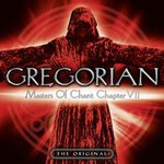 Gregorian, Masters of Chant, Chapter VII