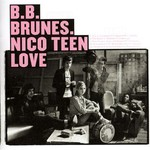 BB Brunes, Nico Teen Love
