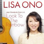 Lisa Ono, Jazz Standards From L.A.: Look To The Rainbow