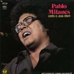 Pablo Milanes, Canta a Jose Marti