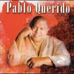 Pablo Milanes, Pablo Querido
