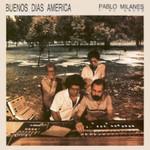 Pablo Milanes, Buenos dias America mp3