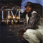 Earnest Pugh, Live: Rain on Us