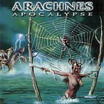 Arachnes, Apocalypse