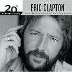 Eric Clapton, 20th Century Masters: The Millennium Collection: The Best of Eric Clapton