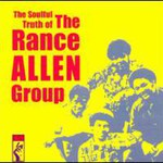 The Rance Allen Group, The Soulful Truth of Rance Allen Group