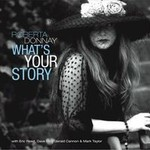 Roberta Donnay, What's Your Story