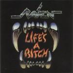 Raven, Life's a Bitch