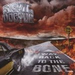 Soul Doctor, Way Back To The Bone