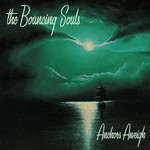 The Bouncing Souls, Anchors Aweigh