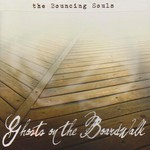 The Bouncing Souls, Ghosts on the Boardwalk