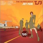 The Superjesus, Jet Age