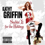Kathy Griffin, Suckin' It for the Holidays mp3