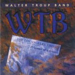 Walter Trout & The Free Radicals, Prisoner of a Dream