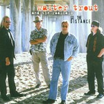 Walter Trout & The Free Radicals, Go the Distance
