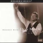 Don Moen, Worship With Don Moen: God Is Good