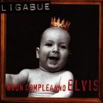 Luciano Ligabue, Buon compleanno Elvis