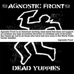 Agnostic Front, Dead Yuppies