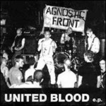 Agnostic Front, United Blood EP