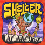 Shelter, Beyond Planet Earth