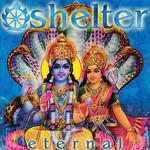 Shelter, Eternal
