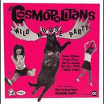 The Cosmopolitans, Wild Moose Party: Pom Pom Girls Gone New Wave NYC 1980-1981