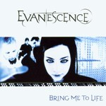 Evanescence, Bring Me to Life