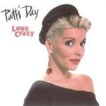 Patti Day, Love Crazy