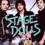 Stage Dolls, Always