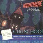 Girlschool, Nightmare At Maple Cross