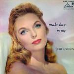 Julie London, Make Love to Me