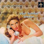 Julie London, Your Number Please...