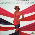 Julie London, Latin In A Satin Mood